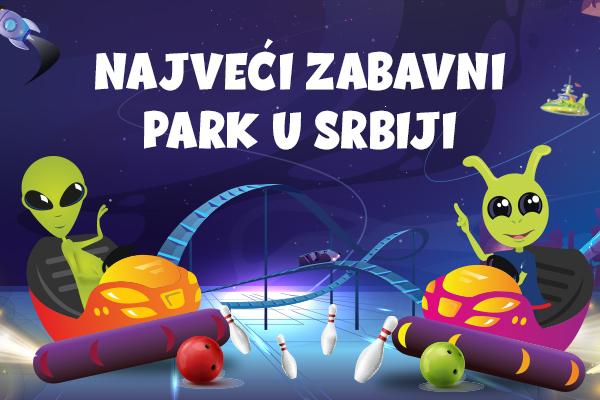 Najveći zabavni park u Srbiji